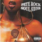 Pete Rock – 1998 – Soul Survivor