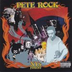 Pete Rock – 2008 – NY's Finest