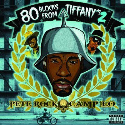 Pete Rock & Camp Lo - 2020 - 80 Blocks From Tiffany's II