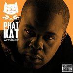 Phat Kat – 2007 – Carte Blanche