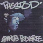 Phesto Dee – 2011 – Granite Pedigree EP