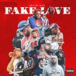 Philthy Rich – 2018 – Fake Love (Deluxe Edition)