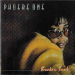 Phoebe One – 2003 – Broken Soul