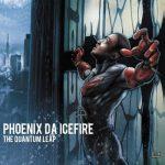Phoenix Da Icefire – 2012 – The Quantum Leap