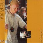 Pip Skid – 2001 – Friends4Ever