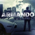 Pitbull – 2010 – Armando