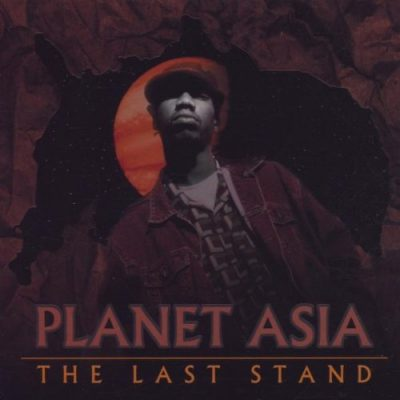 Planet Asia - 2000 - The Last Stand EP