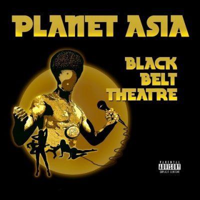 Planet Asia - 2012 - Black Belt Theatre