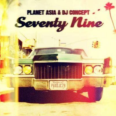 Planet Asia & DJ Concept - 2016 - Seventy Nine