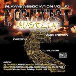 Playas Association – 2002 – Northwest Hustlin' Vol. 4