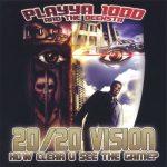 Playya 1000 – 2007 – 20/20 Vision