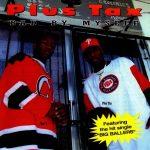 Plus Tax – 1998 – Bad By Myself
