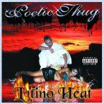 Poetic Thug – 2001 – Latino Heat
