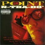 Point Blank – 1997 – N-Tha-Do'