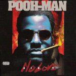 Pooh Man – 1994 – Ain't No Love