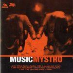 Mystro – 2004 – Music Mystro