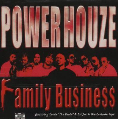 Power Houze - 2001 - Family Bu$ine$$