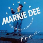 Prince Markie Dee & Soul Convention – 1992 – Free