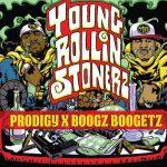Prodigy & Boogz Boogetz – 2014 – Young Rollin Stonerz