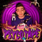 Psyco – 2013 – Psycotape