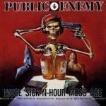 Public Enemy – 1994 – Muse Sick-N-Hour Mess Age
