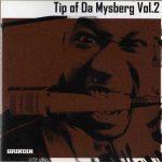 Mystro – 2006 – Tip Of Da Mysberg Vol. 2