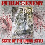 Public Enemy – 2020 – State Of The Union (STFU) [Single]