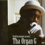 Pyrelli – 2005 – Tha Organ G