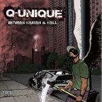 Q-Unique – 2010 – Between Heaven & Hell