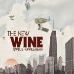 Qwel & KIP Killagain – 2008 – The New Wine