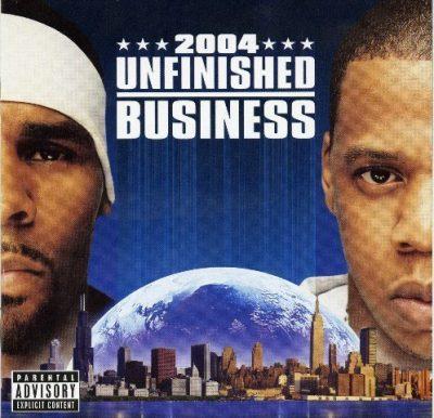 R. Kelly & Jay-Z - 2004 - Unfinished Business