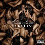 R. Kelly – 2013 – Black Panties (Deluxe Version)