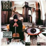 R.B.L. Posse – 1997 – An Eye For An Eye