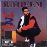 Raheem The Dream – 1996 – Tight 2 Def