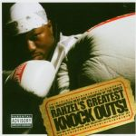 Rahzel – 2004 – Rahzel's Greatest Knock Outs!