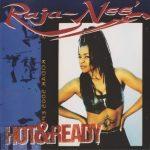 Raja-Nee – 1994 – Hot & Ready