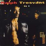 Ralph Tresvant – 1993 – It's Goin' Down