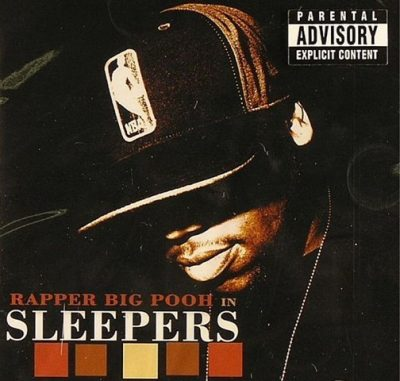 Rapper Big Pooh - 2005 - Sleepers