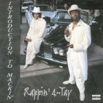 Rappin' 4-Tay – 1999 – Introduction to Mackin'