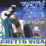 Rappin' 4-Tay & Squirrel – 2007 – Ghetto Visa