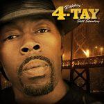 Rappin' 4-Tay – 2011 – Still Standing, Vol. 1