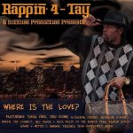 Rappin' 4-Tay – 2011 – Where Is The Love?
