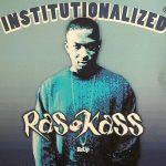 Ras Kass – 2005 – Institutionalized