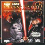 Ras Kass – 2006 – Revenge Of The Spit