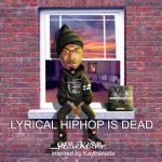 Ras Kass – 2016 – Lyrical Hip-Hop Is Dead EP