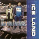 Cold World Hustlers – 1995 – Iceland (2021-Remastered)