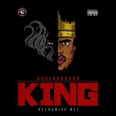 Recognize Ali - 2019 - Underground King