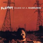 Redman – 1994 – Dare Iz A Darkside
