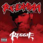 Redman – 2010 – REGGIE