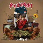 Redman – 2015 – Mudface